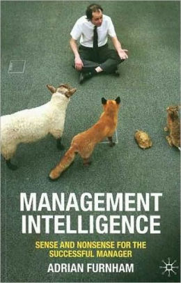 Management Intelligence: Sense and Nonsense for the Successful Manager
