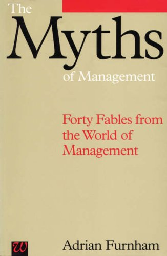 The Myths of Management