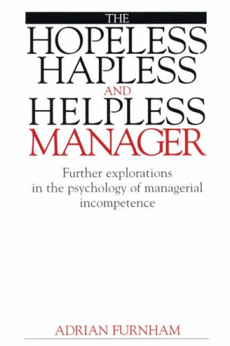The Hopeless Hapless and Helpless Manager