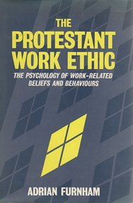 The Protestant Work Ethic