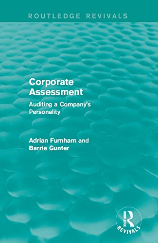 Corporate Assessment (Routledge Revivals): Auditing a Company's Personality