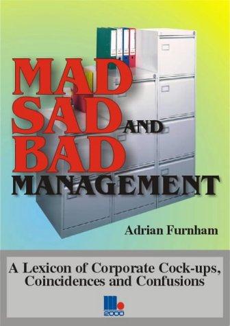 Mad Sad Bad Managment