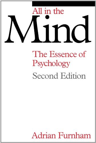 All in the Mind – the Essence of Psychology
